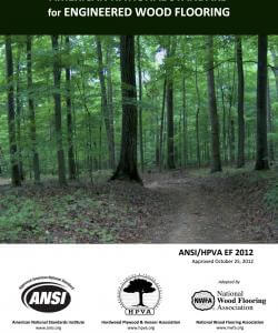 American National Standard for Engineered Wood Flooring (ANSI/HPVA EF 2012)