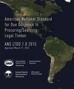 American National Standard for Due Diligence in Procuring / Sourcing Legal Timber